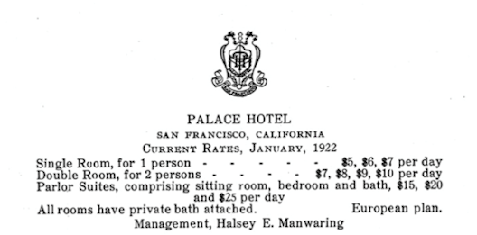 Variable Pricing in the year 1922 from the Palace Hotel in San Francisco